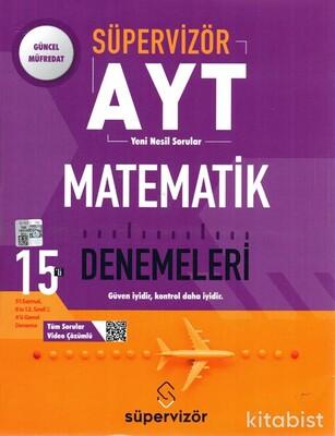 Süpervizör Yayınları - AYT Süpervizör Matematik 15 Li Deneme