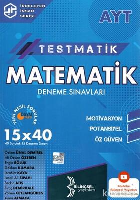 Bilinçsel Yayınları - AYT Testmatik Matematik 15x40 Deneme Sınavı