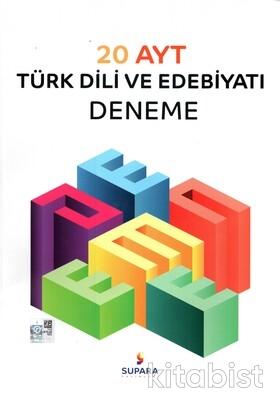 Supara Yayınları - AYT Türk Dili ve Edebiyatı 20'li Deneme Sınavı