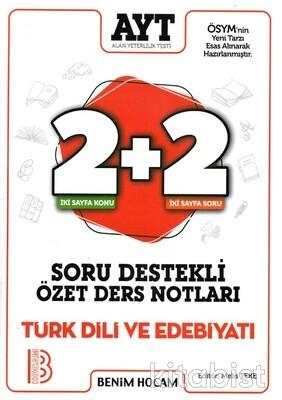 Benim Hocam Yayınları - AYT Türk Dili ve Edebiyatı 2+2 Soru Destekli Özet Ders Notları-2021
