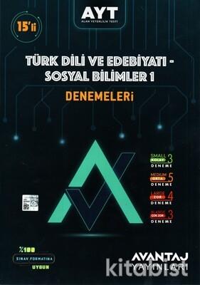 Avantaj Yayınları - AYT Türk Dili ve Edebiyatı/Sosyal Bilimler-1 15'li Deneme Sınavı