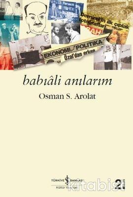 Bab-I Ali Anılarım