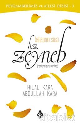 İlk Gençlik Yayınları - Babasının Süsü Hz. Zeyneb