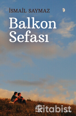 İletişim Yayınları - Balkon Sefası