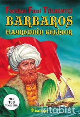 Barbaros Hayreddin Geliyor (Tarihsel Roman)
