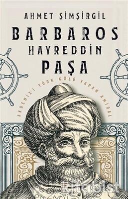 Timaş Yayınları - Barbaros Hayreddin Paşa