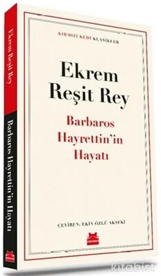 Kırmızı Kedi Yayınları - Barbaros Hayrettin in Hayatı