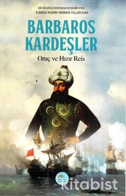 Barbaros Kardeşler Oruç ve Hızır Reis Maviçatı Yay