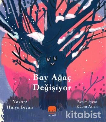 Uçan Fil Yayınları - Bay Ağaç Değişiyor