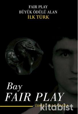 Aritmetik Yayınları - Bay Fair Play İsmet Karababa
