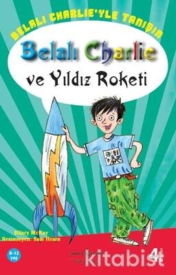 B.Charlıe Ve Yıldız Roketi