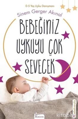 Koridor Yayınları - Bebeğiniz Uykuyu Çok Sevecek