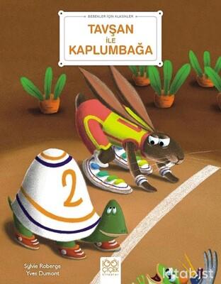 1001 Çiçek Yayınları - Bebekler İçin Klasikler – Tavşan ile Kaplumbağa
