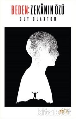 The Kitap - Beden: Zekanın Özü
