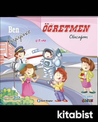 Üçgen Çocuk - BEN BÜYÜYÜNCE SERİSİ - Kutulu 10 Kitap