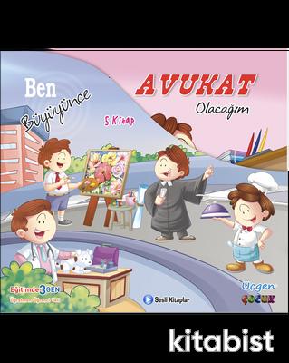 Üçgen Çocuk - BEN BÜYÜYÜNCE SERİSİ - Kutulu 5 Kitap