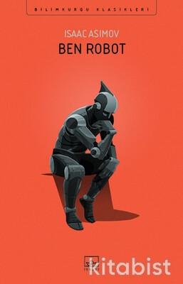 İthaki Yayınları - Ben, Robot