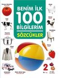0-6 Yaş Yayınları - Benim İlk 100 Bilgilerim-Sözcükler