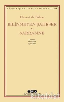 Yapıkredi Yayınları - Bilinmeyen Şaheser-Sarrasıne