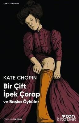 Bir Çift İpek Çorap - Kısa Klasikler 37