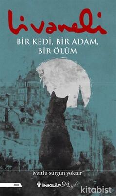 İnkılap Yayınları - Bir Kedi - Bir Adam - Bir Ölüm -