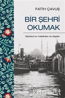 Nemesis Yayınları - Bir Şehri Okumak