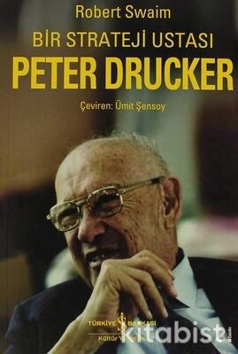 Bir Strateji Ustası Peter Drucker