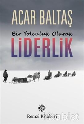 Remzi Yayınları - Bir Yolculuk Olarak Liderlik