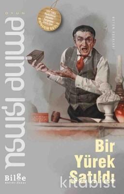 Bilge Kültür Yayınları - Bir Yürek Satıldı