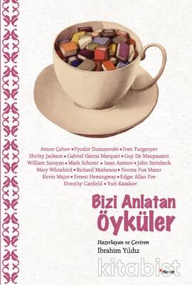 Dipnot Yayınları - Bizi Anlatan Öyküler