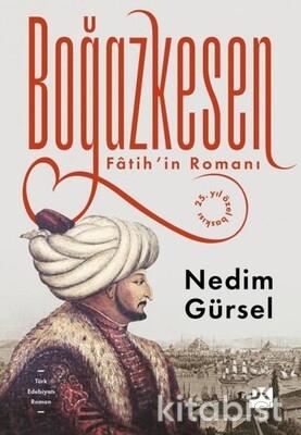 Doğan Kitap Yayınları - Boğazkesen Fâtih'in Romanı 25. yıl özel baskısı