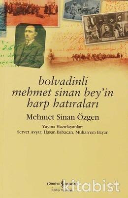 Bolvadinli Mehmet Sinan Bey İn Harp Hatıraları
