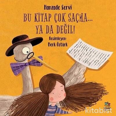 İthaki Çocuk - Bu Kitap Çok Saçma… Ya Da Değil!
