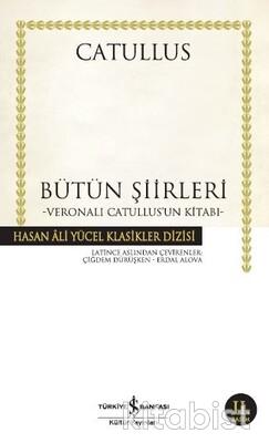 Bütün Şiirleri-Catullus(K.Kapak)