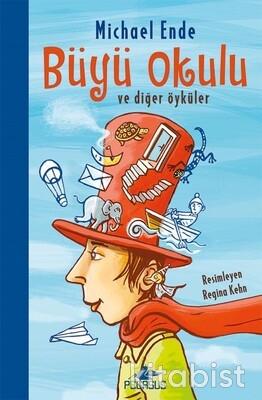 Pegasus Yayınları - Büyü Okulu Ve Diğer Öyküler