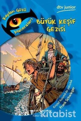 Büyük Keşif Gezisi-Kaplan Gözü Mac.