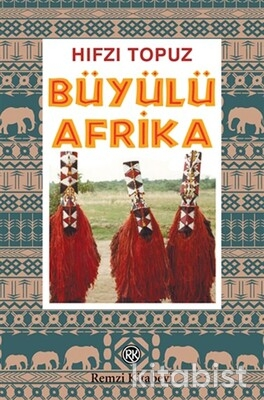 Remzi Yayınları - Büyülü Afrika