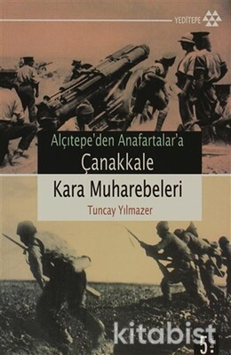 Yeditepe Yayınları - Çanakkale Kara Muharebeleri