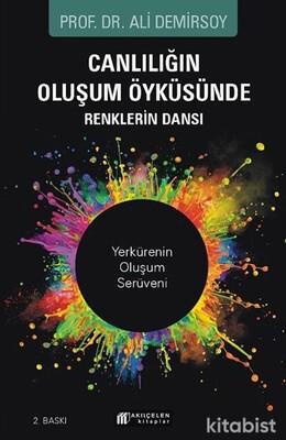 Akılçelen Yayınları - Canlılığın Oluşum Öyküsünde Renklerin Dansı