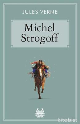 Arkadaş Yayınları - Çar'ın Kuryesi Michel Strogoff