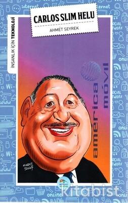 Carlos Slim Helu (Teknoloji) Maviçatı Yayınları