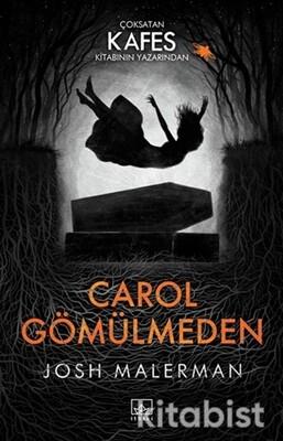 İthaki Yayınları - Carol Gömülmeden