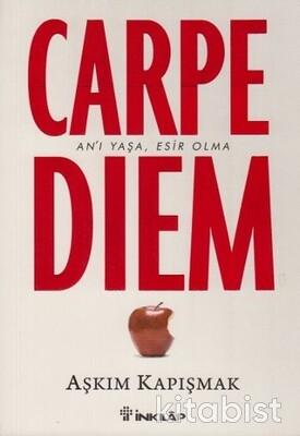 İnkılap Yayınları - Carpe Diem (Anı Yaşa, Esir Olma)