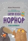 Hayalkurdu Yayıncılık - Çayır kuşu Hop Hop (İkinci Kitap) Kışın Kurtarıcısı