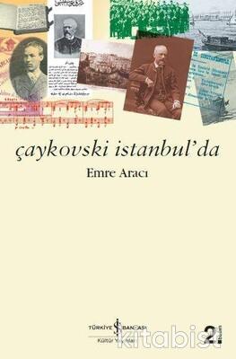 Çaykovskı İstanbul Da