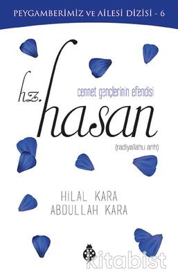 İlk Gençlik Yayınları - Cennet Gençlerinin Efendisi - Hz. Hasan
