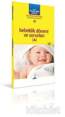 Adeda Yayınları - Cep Kitapları Serisi -10 Bebeklik Dönemi ve Sorunl
