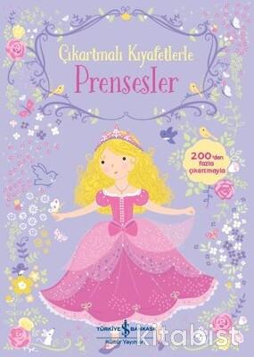 İş Bankası Yayınları - Çıkartmalı Kıyafetlerle Prensesler