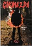 K12 Kitap - Çıkmazda