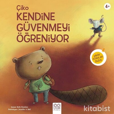 1001 Çiçek Yayınları - Çiko Kendine Güvenmeyi Öğreniyor